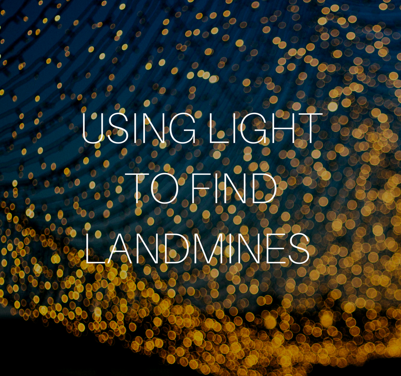 Using Light to Find Landmines