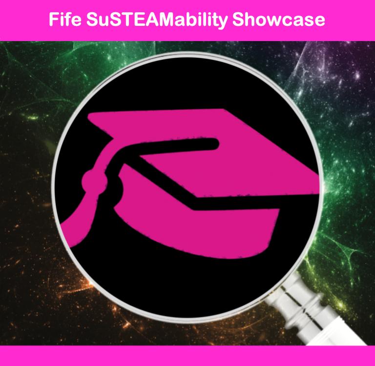 Fife SuSTEAMability Showcase