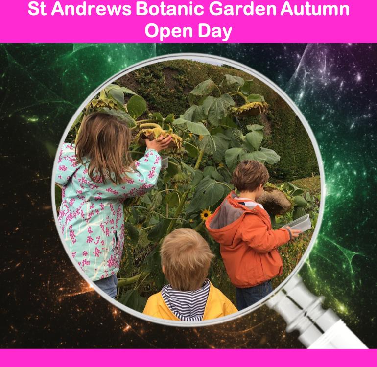 St Andrews Botanic Garden Autumn Open Day