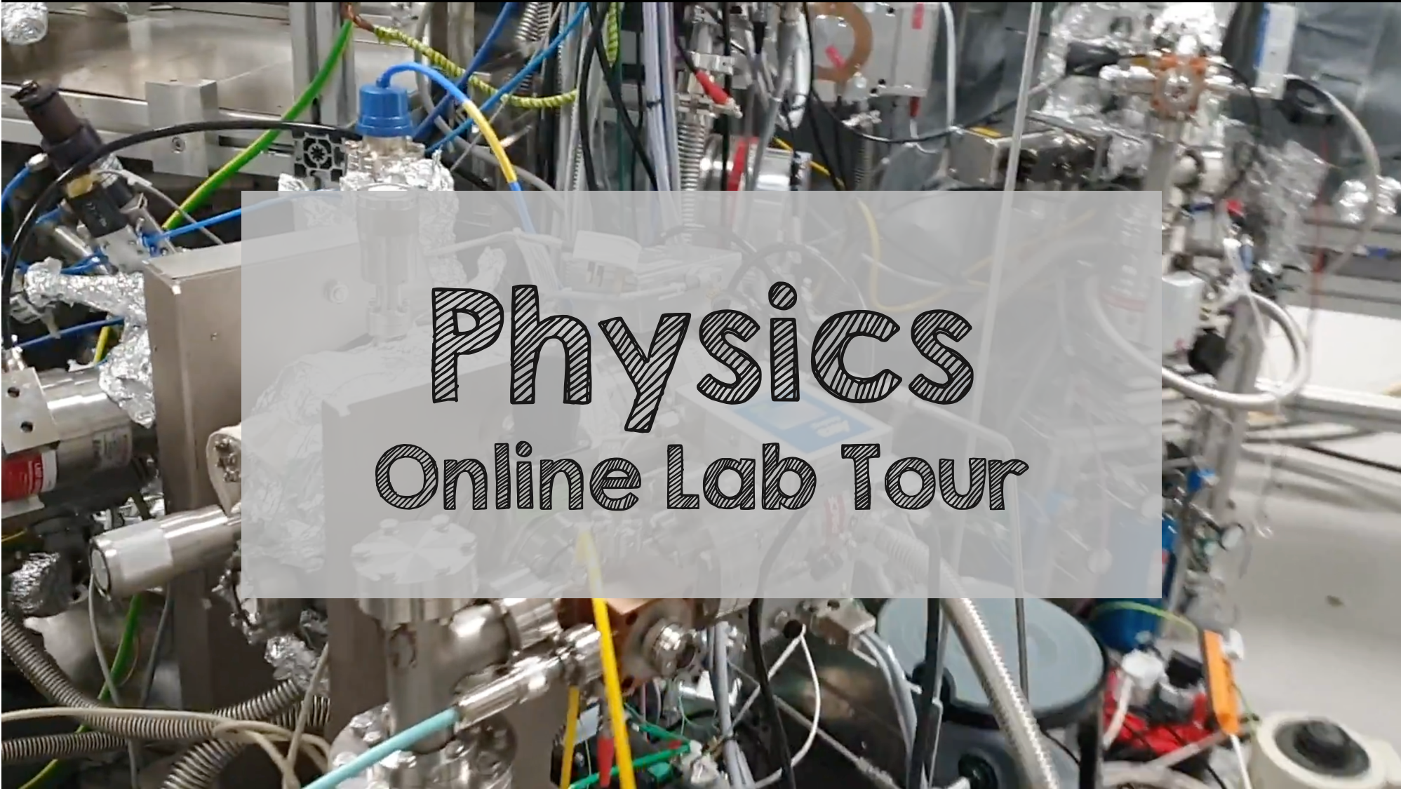 Physics Online Lab Tour