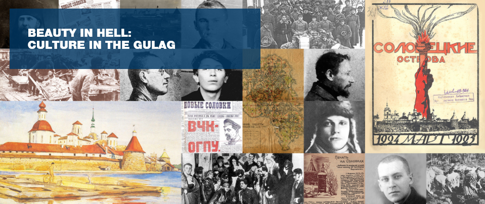 Beauty in Hell: Culture in the Gulag – Launch & Virtual Exhibition
