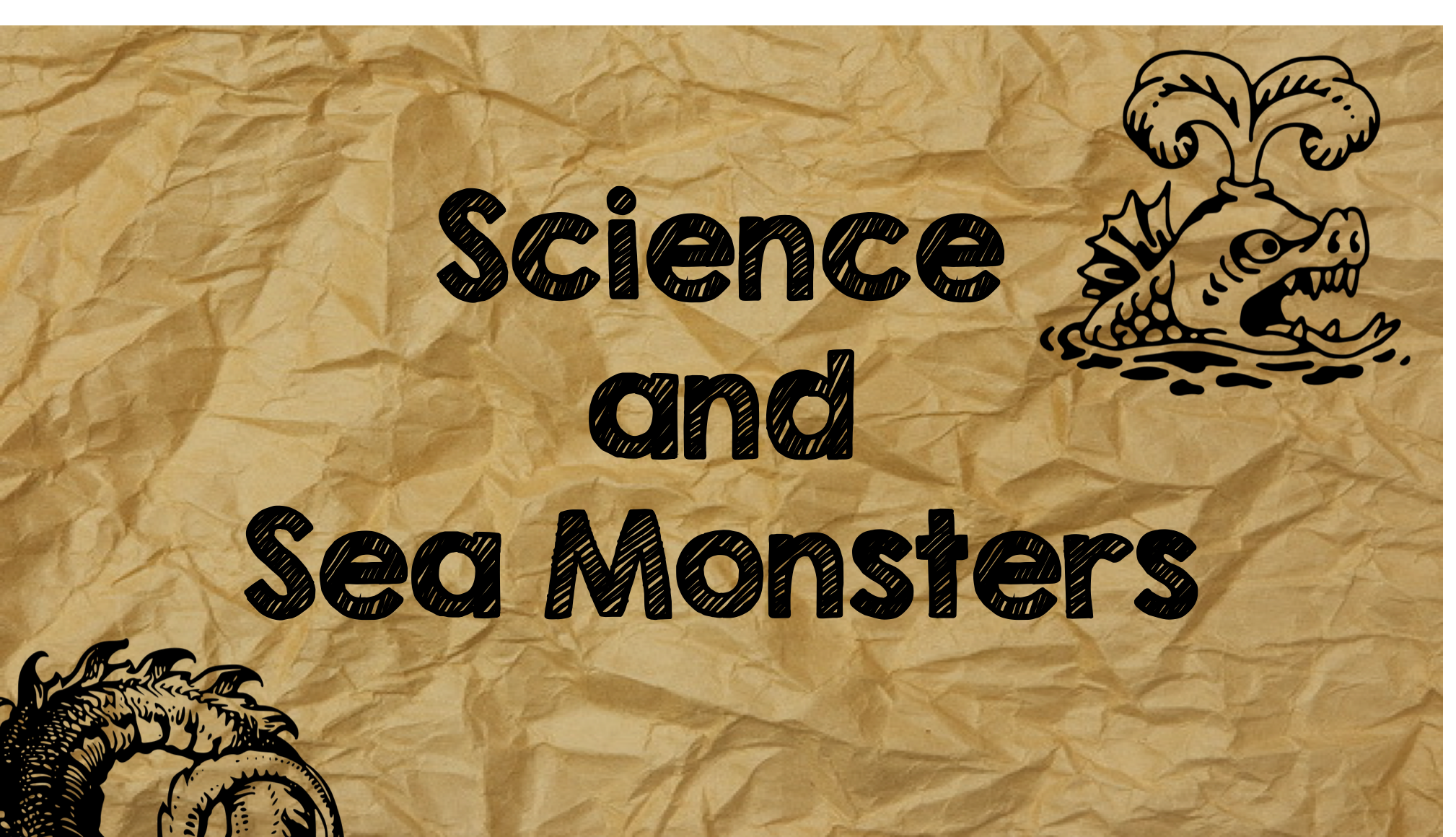 Science and Sea Monsters